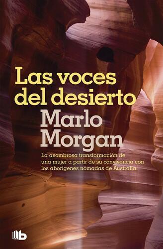 Las Voces en el Desierto libro escrito por Marlo Morgan