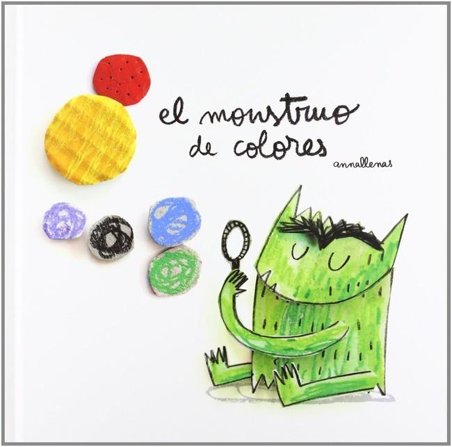 Libro El Monstruo de los Colores escrito por Anna Llenas