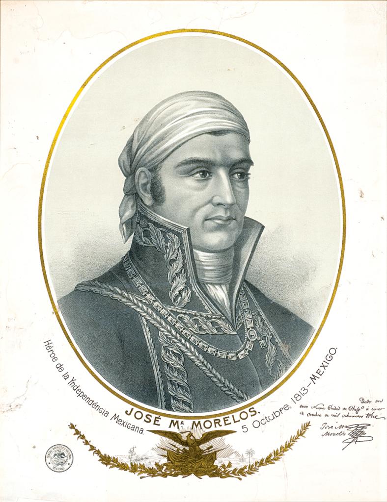 Jose Maria Morelos y Pavon Independence of Mexico